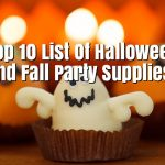 Top 10 List Of Halloween and Fall Party Supplies