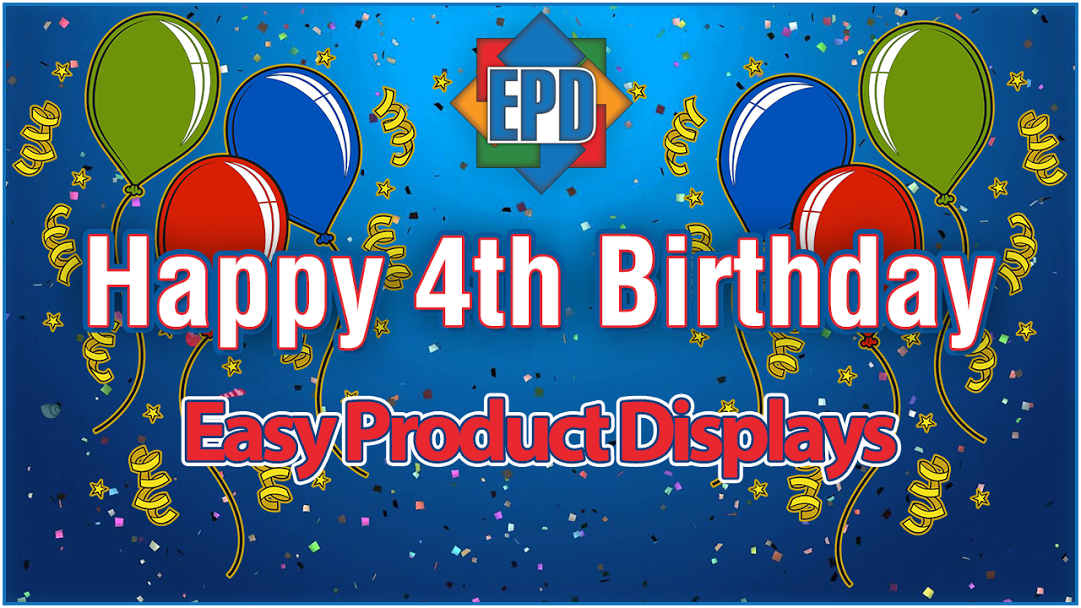 Happy 4th Birthday Easy Product Displays